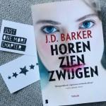 Horen Zien Zwijgen - J.D. Barker