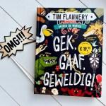 Remy leest: Gek, gaaf, geweldig! - Tim Flannery & Sam Caldwell