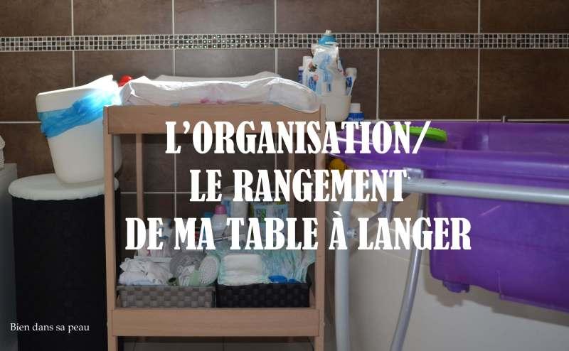 table-à-langer-rangement-blog-bien-dans-sa-peau