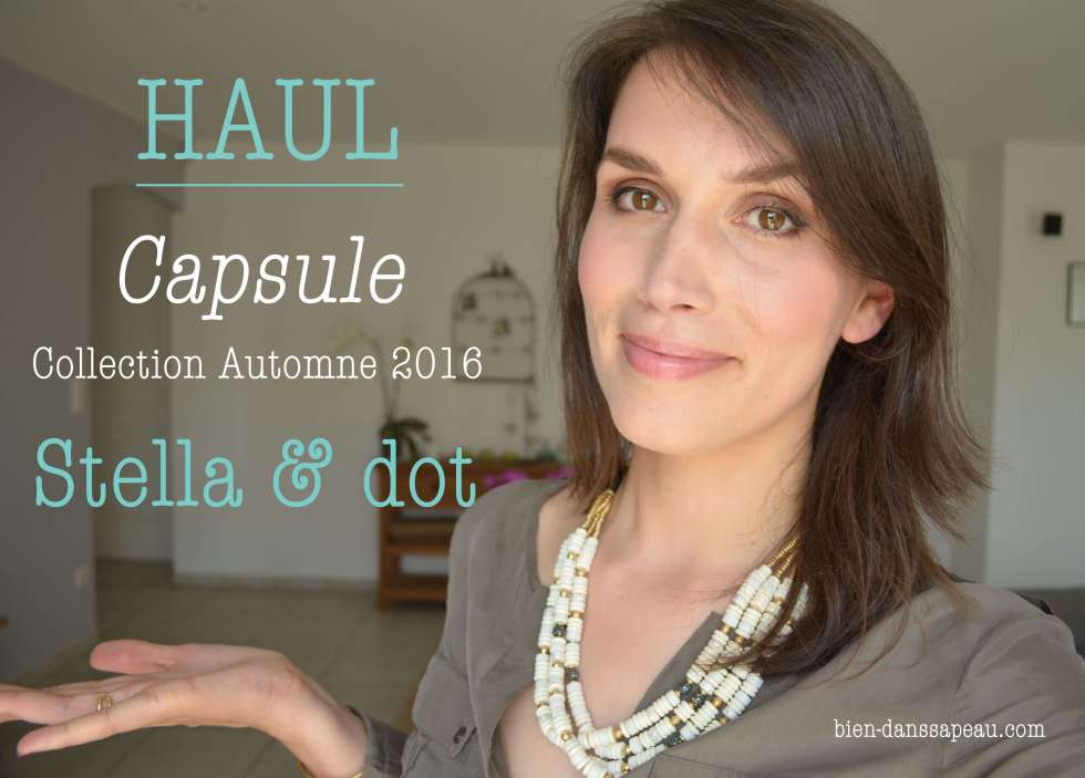 capsule collection automne 2016 Stella & dot