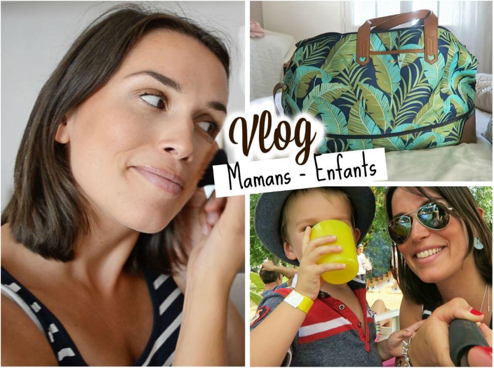vlog journée d'été mamans