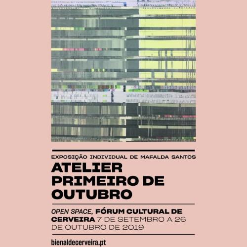 """""""Atelier Primeiro de Outubro"""". Exposição individual de Mafalda Santos"""