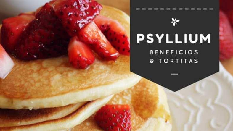Beneficios del Psyllium y receta Tortitas
