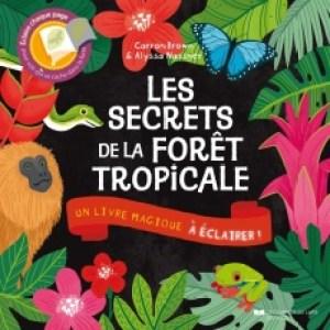 Les secrets de la forêt tropicale