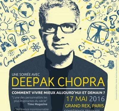 Deepak Chopra : une soirée exceptionnelle au Grand Rex