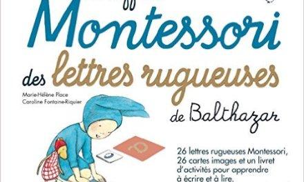 On a testé les lettres rugueuses de la pédagogie Montessori