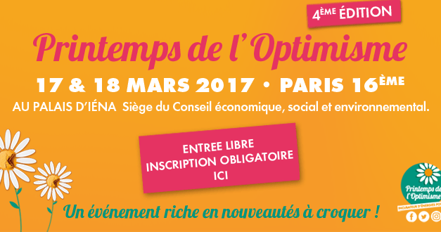 Le Printemps de l'Optimisme 2017 – C'est maintenant !