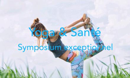 Yoga & Santé – Le premier Symposium s'organise en France