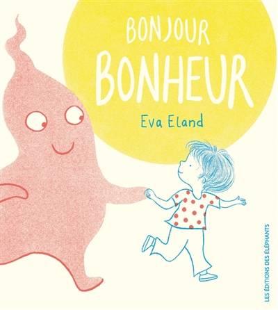 Livres pour enfants – 5 albums illustrés sur le bonheur