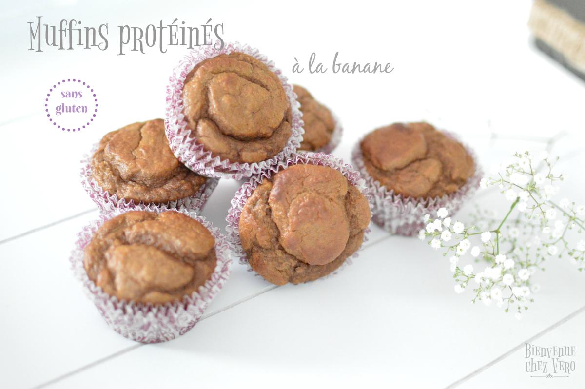 Bienvenue chez vero - Muffins sans gluten proteinés à la banane
