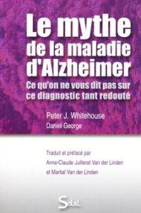 le mythe de la maladie d'alzheimer