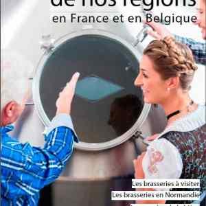 le guide des brasseries de France et Belgique édition 2021 avec un focus sur les brasseries en Normandie