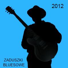 Zaduszki Bluesowe 2012