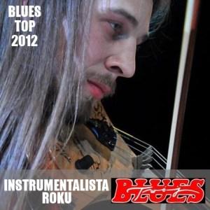 Jan Gałach z zespołem w Blues Top 2012