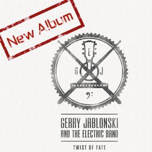 Gerry Jablonski And The Electric Band – nowa płyta