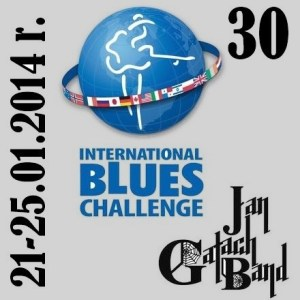 Jan Gałach Band na 30 International Blues Challenge 2014 !!!