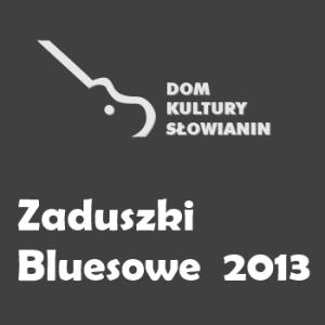 Zaduszki Bluesowe 2013 w Szczecinie