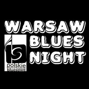 Warsaw Blues Night – Koncert 10-lecia