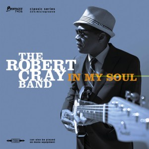 Robert Cray – In My Soul