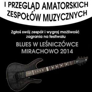 Blues w Leśniczówce – I Przegląd Amatorskich Zespołów Muzycznych