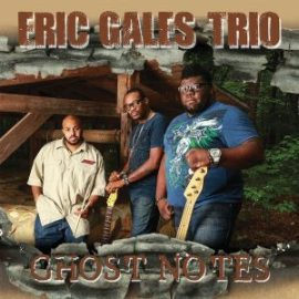 eric_galas_trio_ghost_notes_cover