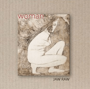 Jaw Raw – Woman