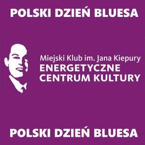 Polski Dzień Bluesa 2015 – Sosnowiec