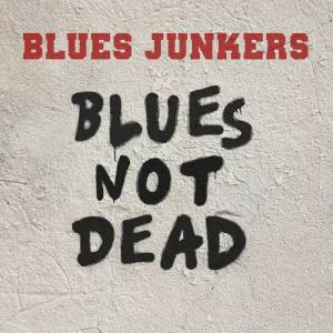 Blues Junkers i Blues Not Dead w Okolicach Bluesa