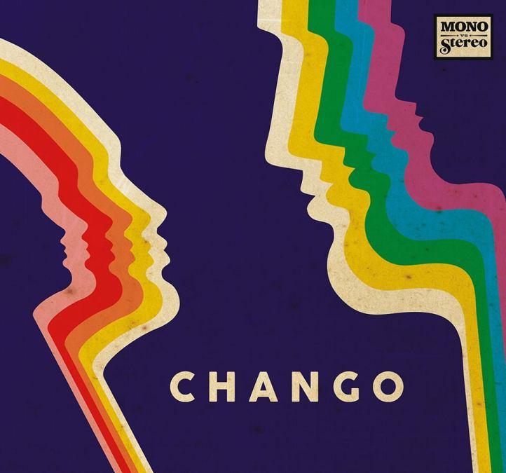 Chango-Mono -vs.-Stereo
