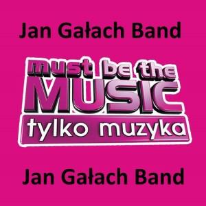 4xTAK dla Jan Gałach Band – głosujemy