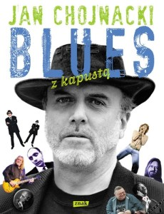 Blues z kapustą – Jan Chojnacki