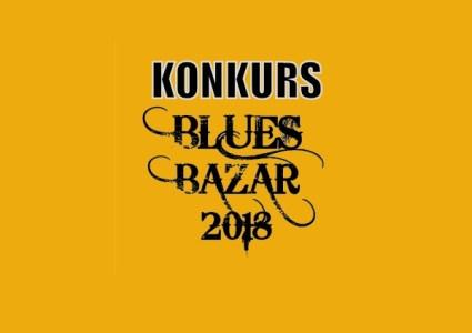Blues Bazar 2018 – konkurs