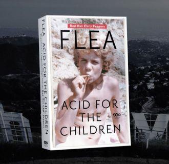Flea. Acid for the Children. Wspomnienia legendarnego basisty Red Hot Chili Peppers