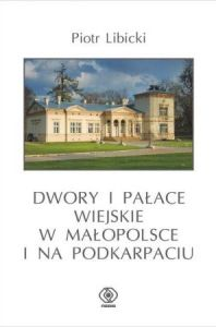 Dwory_ palace_wiejskie_malopolska_podkarpacie_1