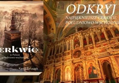 Cerkwie w Polsce południowo-wschodniej