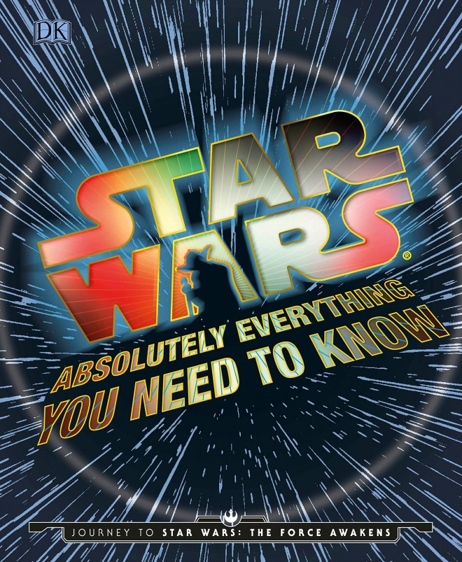 Star_Wars_Absolutely_Everything_you_Need_to_Know_Cover