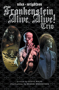 Frankenstein Alive Alive IDW Steve Niles Bernie Wrightson