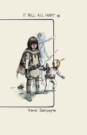 Farel Dalrymple It Will All Hurt Image Comics