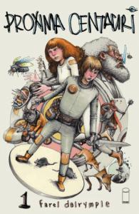 Proxima Centauri Farel Dalrymple Image Comics