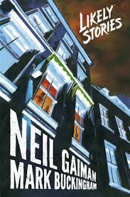 Neil Gaiman, Mark Buckingham, 31 Days of Horror, Likely Stories, Dark Horse Comics