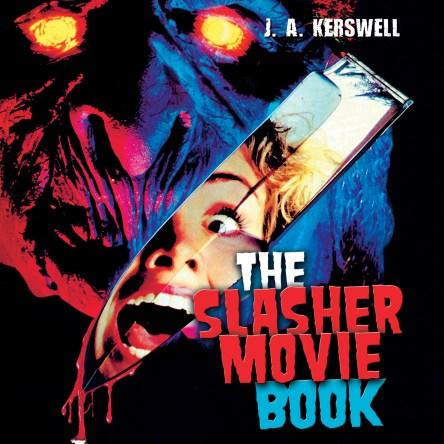 The Teenage Slasher Movie Book