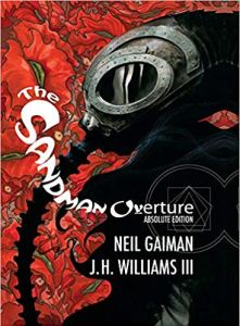 The Absolute Sandman Overture Neil Gaiman J.H. Williams III DC Comics