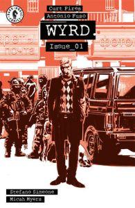 Wyrd #1, Curt Pires, Antonio Fuso, Dark Horse Comics, comic books, first issue,