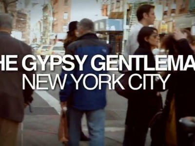 The Gypsy Gentleman – Episode 01: New York City