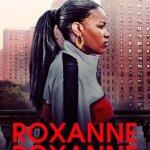 Roxanne Roxanne 2017
