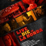 Live or Die in La Honda (2017)