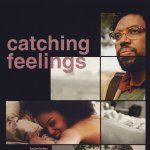 Catching Feelings 2018