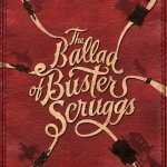 The Ballad of Buster Scruggs R 2018