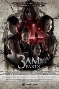 3 AM: Part 3 (2018)