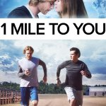 1 Mile to You 2017